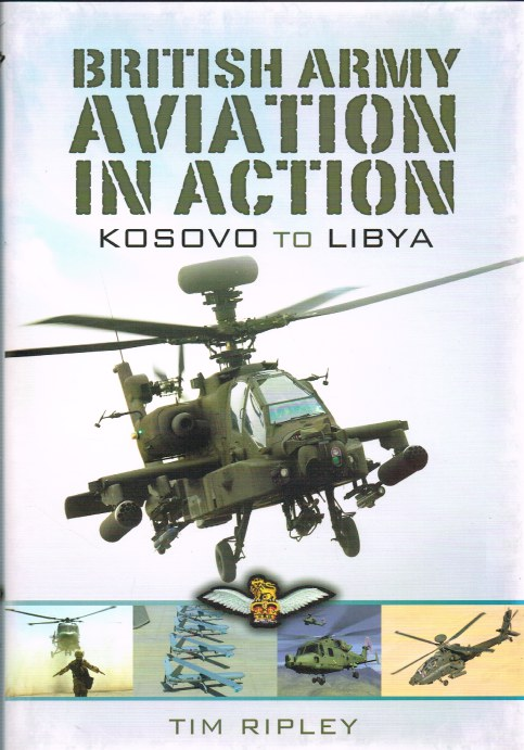Image for BRITISH ARMY AVIATION IN ACTION : FROM KOSOVO TO LIBYA