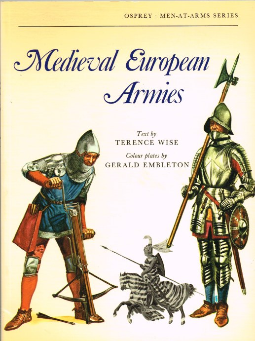 Image for MEDIEVAL EUROPEAN ARMIES