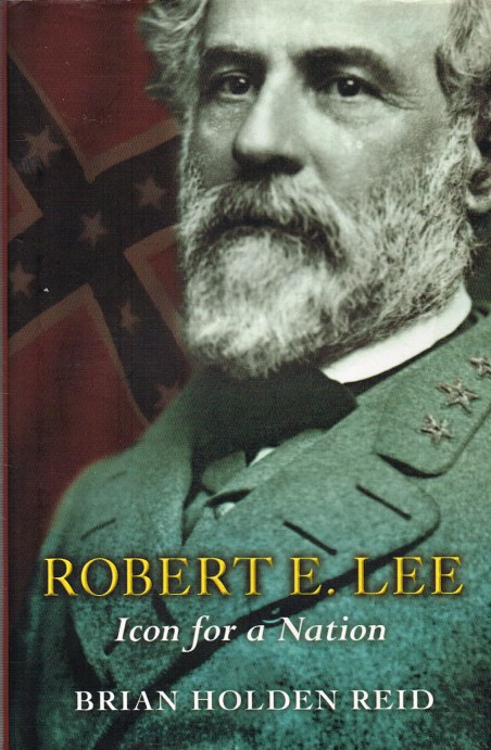 Image for ROBERT E. LEE: ICON FOR A NATION