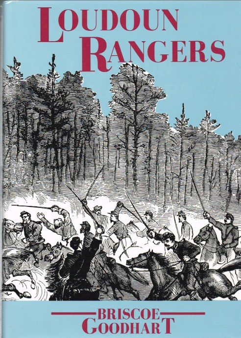 Image for HISTORY OF THE INDEPENDENT LOUDOUN VIRGINIA RANGERS US VOL. CAV. (SCOUTS) 1862-65