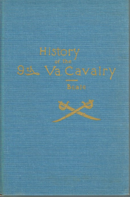Image for HISTORY OF THE NINTH VIRGINIA CAVALRY IN THE WAR BETWEEN THE STATES (LIMITED, NUMBERED EDITION)