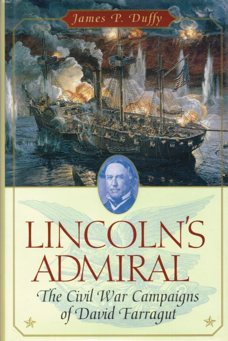 Image for LINCOLN'S ADMIRAL: THE CIVIL WAR CAMPAIGNS OF DAVID FARRAGUT