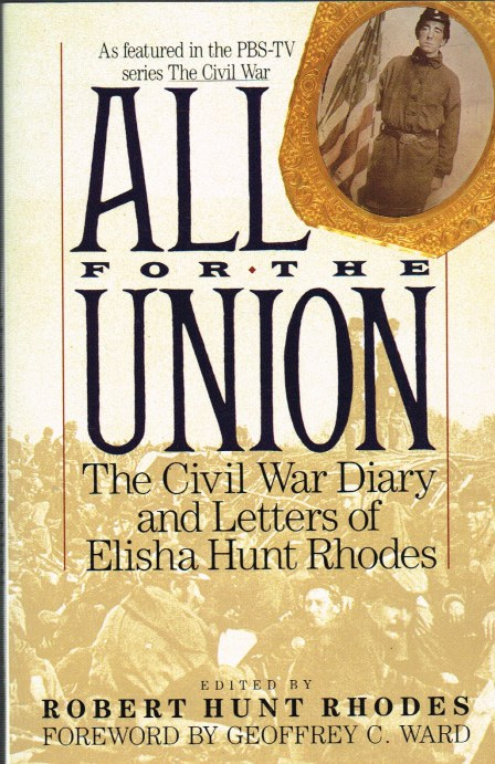 Image for ALL FOR THE UNION: THE CIVIL WAR DIARY AND LETTERS OF ELISHA HUNT RHODES