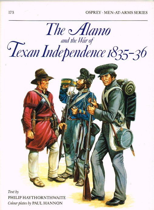Image for THE ALAMO AND THE WAR OF TEXAN INDEPENDENCE 1835-36