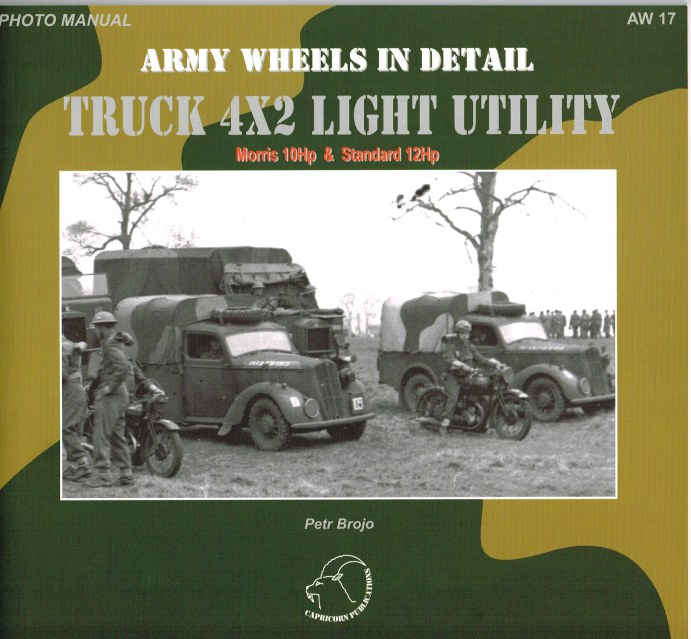 Image for ARMY WHEELS IN DETAIL: TRUCK 4X2 LIGHT UTILITY: MORRIS 10HP AND STANDARD 12HP
