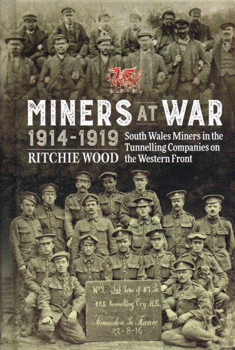 Image for MINERS AT WAR 1914-1919 : SOUTH WALES MINERS IN THE TUNNELLING COMPANIES ON THE WESTERN FRONT