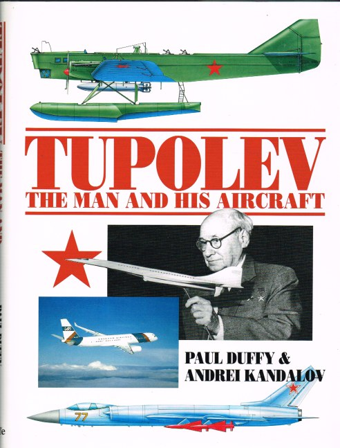 Image for TUPOLEV: THE MAN AND HIS AIRCRAFT