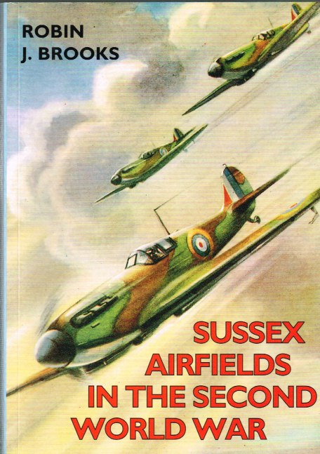 Image for SUSSEX AIRFIELDS IN THE SECOND WORLD WAR