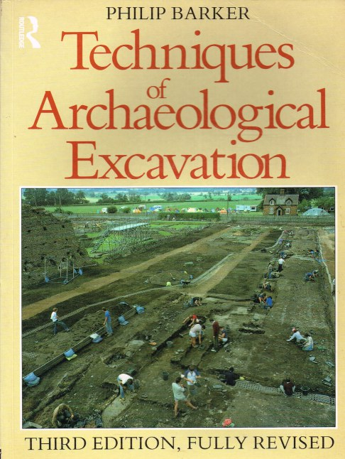 Image for TECHNIQUES OF ARCHAEOLOGICAL EXCAVATION (THIRD EDITION)