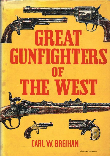 Image for GREAT GUNFIGHTERS OF THE WEST