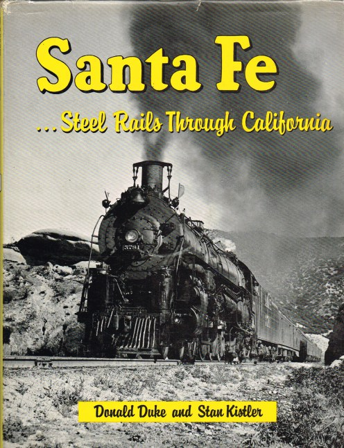 Image for SANTA FE...STEEL RAILS THROUGH CALIFORNIA