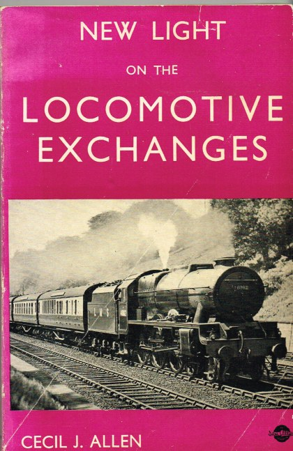 Image for NEW LIGHT ON THE LOCOMOTIVE EXCHANGES: A DETAILED ANALYSIS OF THE OFFICIAL REPORT OF THE RAILWAY EXECUTIVE
