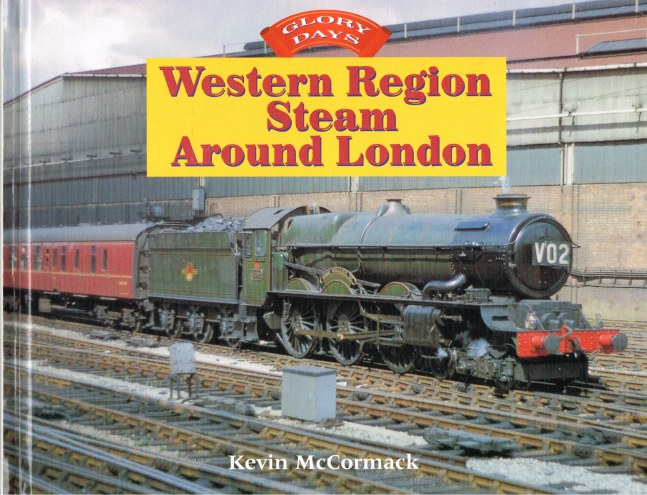 Image for GLORY DAYS: WESTERN REGION STEAM AROUND LONDON