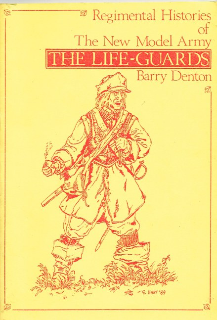 Image for REGIMENTAL HISTORIES OF THE NEW MODEL ARMY: THE LIFE-GUARDS