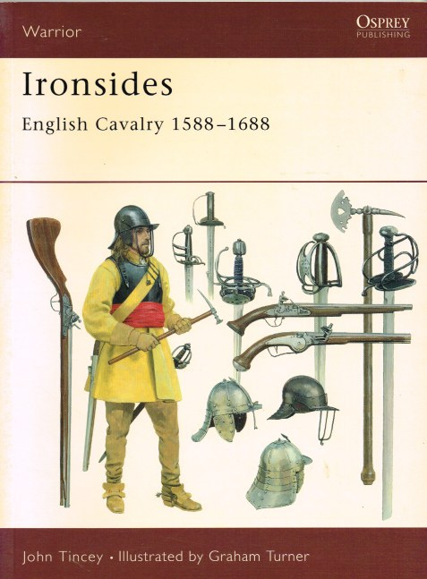 Image for IRONSIDES: ENGLISH CAVALRY 1588-1688
