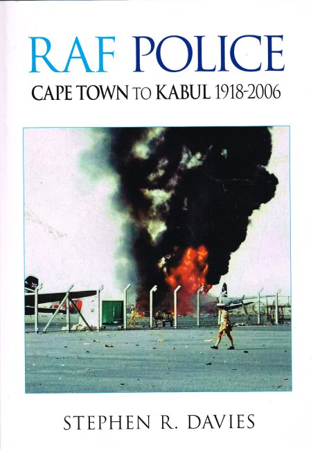 Image for RAF POLICE OPERATIONS: CAPE TOWN TO KABUL 1918-2007