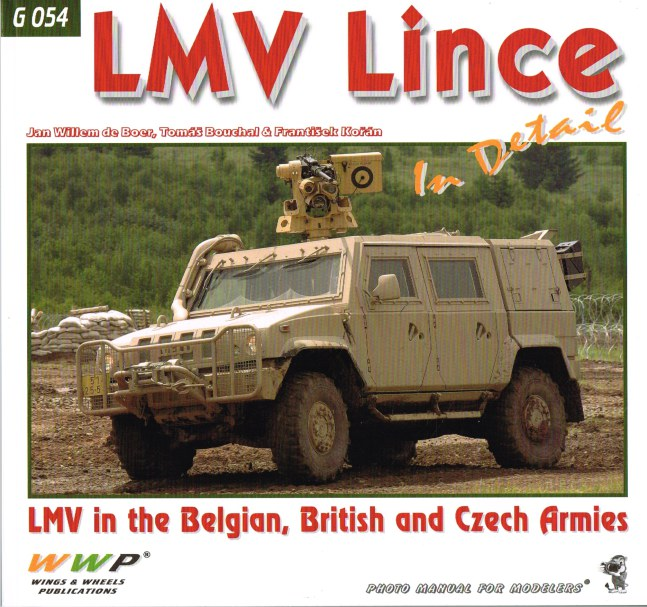 Image for LMV LINCE IN DETAIL : LMV IN THE BELGIAN, BRITISH AND CZECH ARMIES