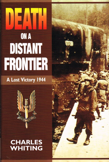 Image for DEATH ON A DISTANT FRONTIER: A LOST VICTORY 1944
