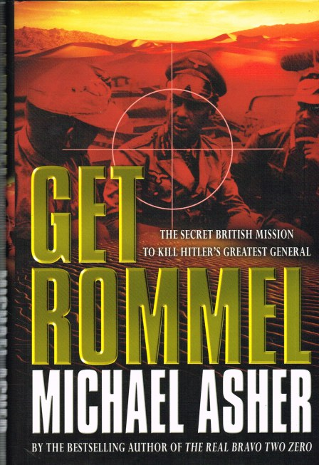 Image for GET ROMMEL: THE SECRET MISSION TO KILL HITLER'S GREATEST GENERAL