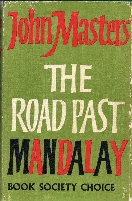 Image for THE ROAD PAST MANDALAY: A PERSONAL NARRATIVE