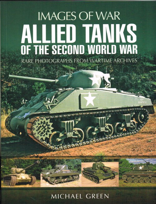 Image for IMAGES OF WAR: ALLIED TANKS IN THE SECOND WORLD WAR