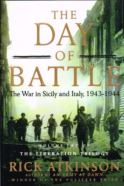 Image for THE DAY OF BATTLE: THE WAR IN SICILY AND ITALY, 1943-1944