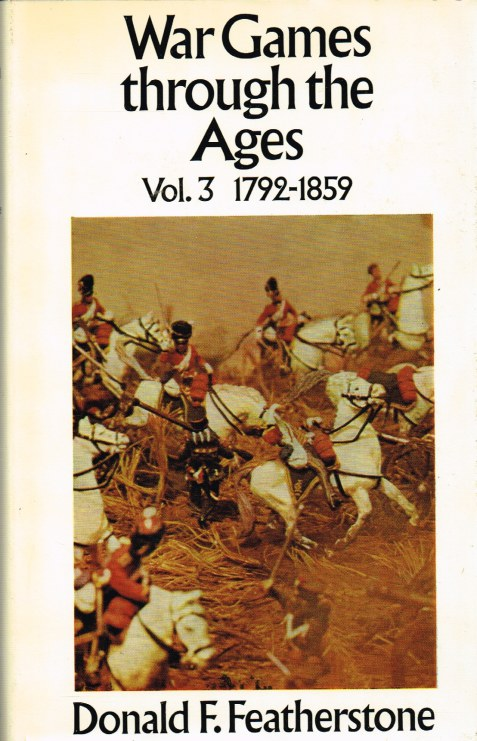 Image for WAR GAMES THROUGH THE AGES: VOLUME THREE 1792 TO 1859