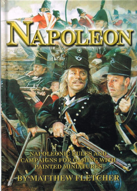 Image for NAPOLEON: NAPOLEONIC RULES AND CAMPAIGNS FOR GAMING WITH PAINTED MINIATURES (SIGNED COPY)