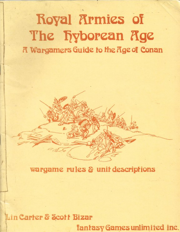 Image for ROYAL ARMIES OF THE HYBOREAN AGE: A WARGAMERS GUIDE TO THE AGE OF CONAN