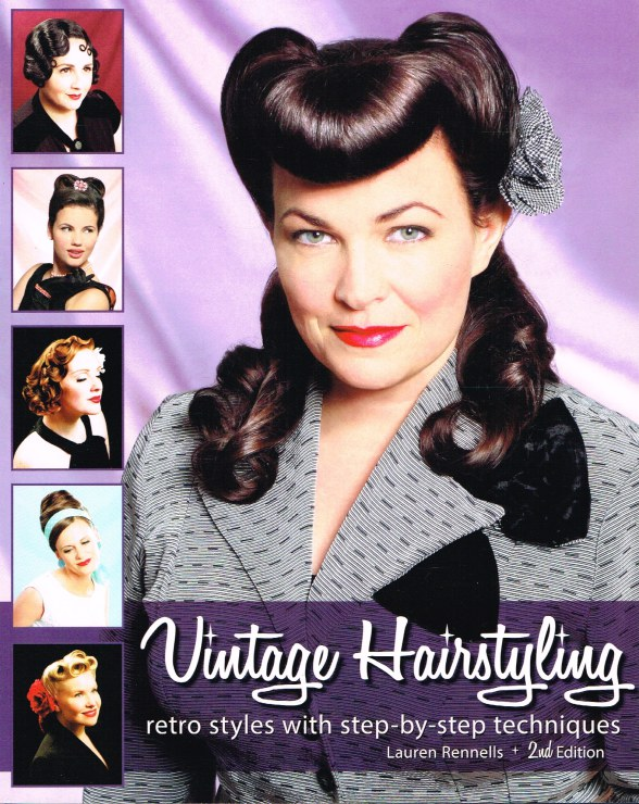 Image for VINTAGE HAIRSTYLING: RETRO STYLES WITH STEP-BY-STEP TECHNIQUES (2ND EDITION)