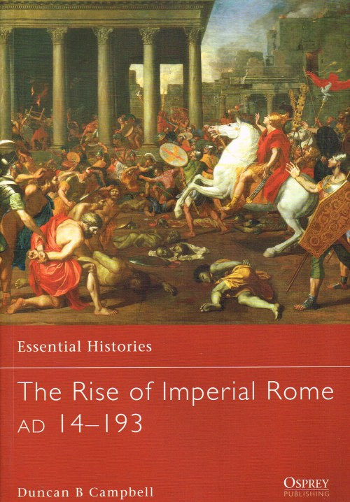 Image for THE RISE OF IMPERIAL ROME AD 14-193
