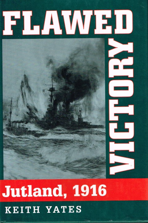 Image for FLAWED VICTORY: JUTLAND 1916