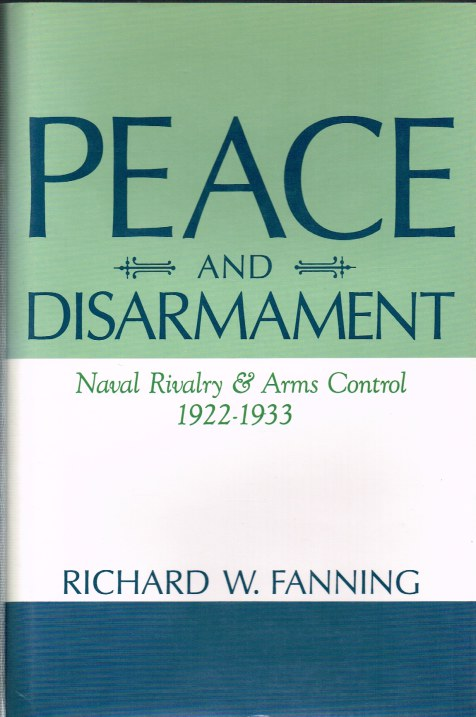 Image for PEACE AND DISARMAMENT: NAVAL RIVALRY & ARMS CONTROL
