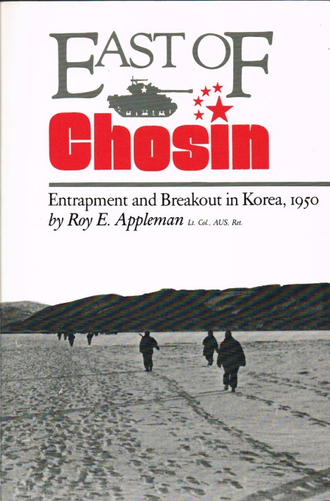 Image for EAST OF CHOSIN: ENTRAPMENT AND BREAKOUT IN KOREA, 1950