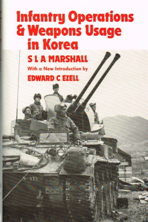 Image for INFANTRY OPERATIONS AND WEAPONS USAGE IN KOREA