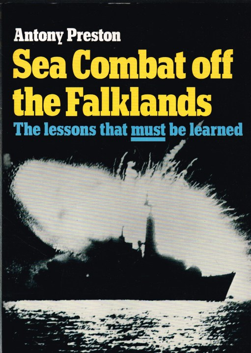 Image for SEA COMBAT OFF THE FALKLANDS: THE LESSONS THAT MUST BE LEARNED