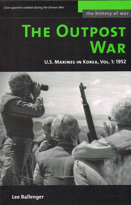 Image for THE OUTPOST WAR: US MARINES IN KOREA, VOL.1: 1952