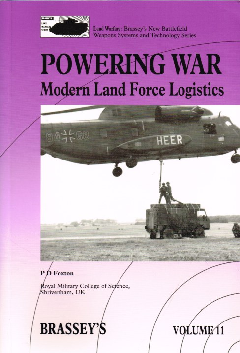 Image for LAND WARFARE VOLUME 11: POWERING WAR - MODERN LAND FORCE LOGISTICS