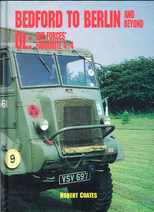Image for BEDFORD TO BERLIN AND BEYOND QL: THE FORCES' FAVOURITE 4X4