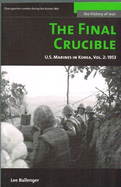 Image for THE FINAL CRUCIBLE: US MARINES IN KOREA, VOL.2: 1953