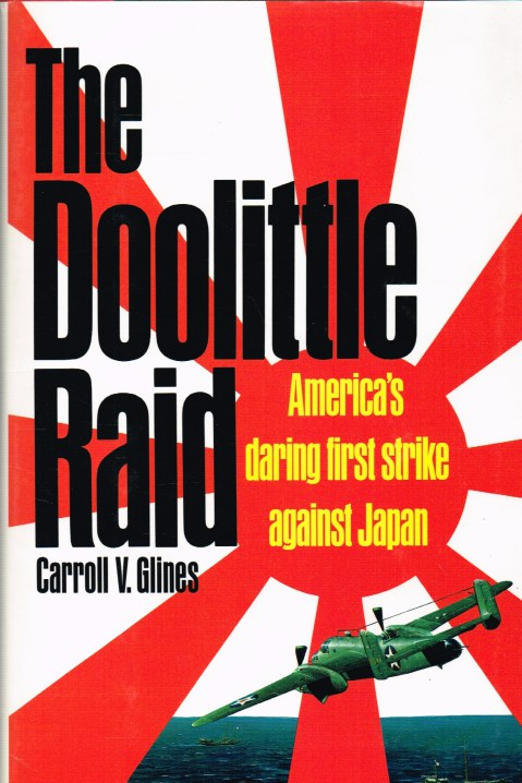 Image for THE DOOLITTLE RAID: AMERICA'S DARING FIRST STRIKE AGAINST JAPAN