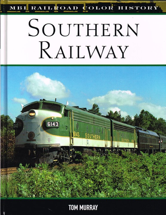 Image for MBI RAILROAD COLOR HISTORY: SOUTHERN RAILWAY