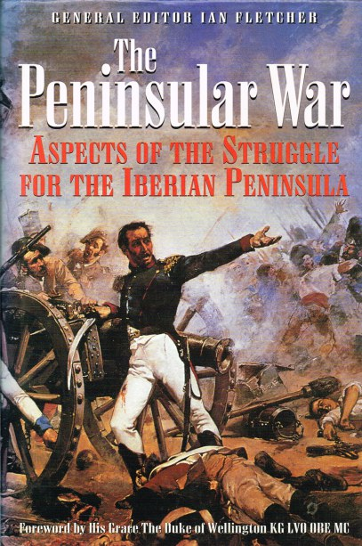 Image for THE PENINSULAR WAR: ASPECTS OF THE STRUGGLE FOR THE IBERIAN PENINSULA
