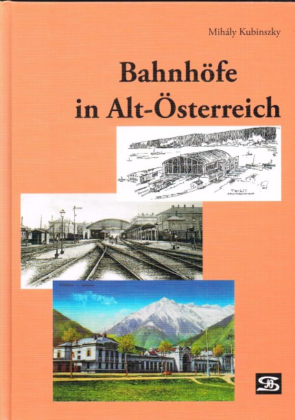 Image for BAHNHOFE IN ALT-OSTERREICH (GERMAN TEXT)