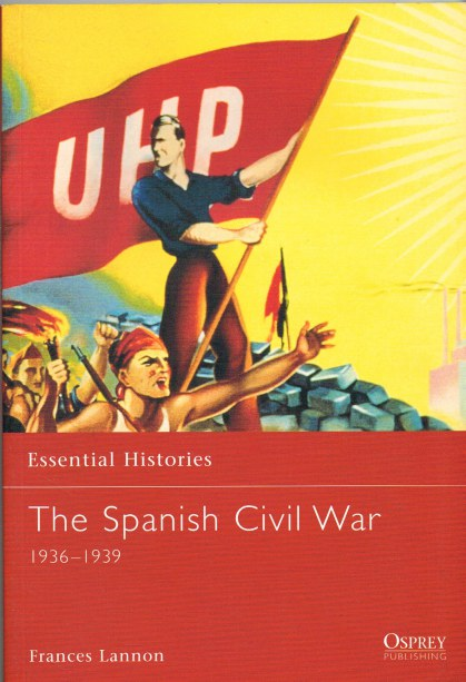 Image for THE SPANISH CIVIL WAR 1936-1939