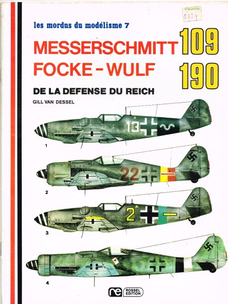 Image for LES MORDUS DU MODELISME 7: MESSERSCHMITT 109 / FOCKE-WULF 190 DE LA DEFENSE DU REICH (FRENCH TEXT)