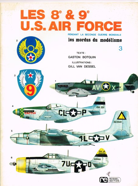 Image for LES MORDUS DU MODELISME 3: LES 8E & 9E US AIR FORCE PEDANT LA SECONDE GUERRE MONDIALE (FRENCH TEXT)