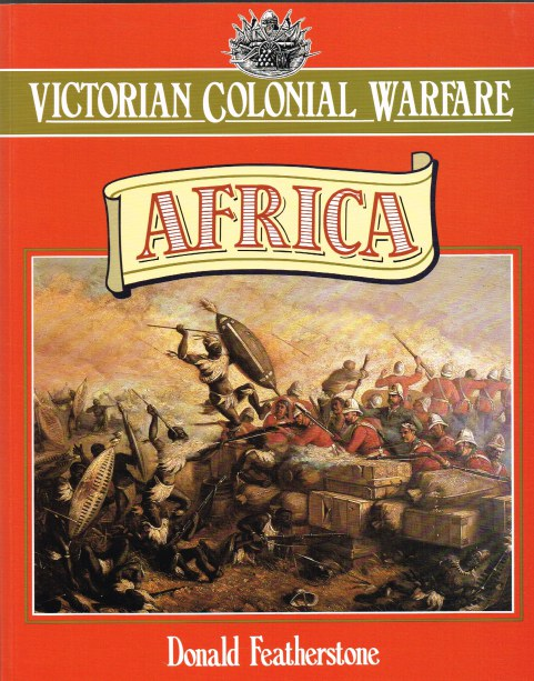 Image for VICTORIAN COLONIAL WARFARE: AFRICA