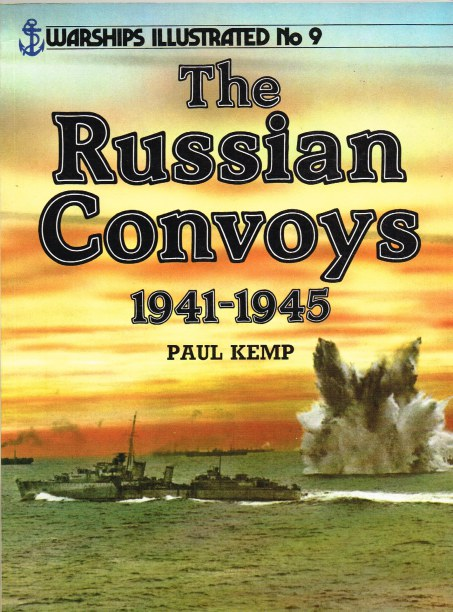 Image for WARSHIPS ILLUSTRATED NO.9: THE RUSSIAN CONVOYS 1941-1945