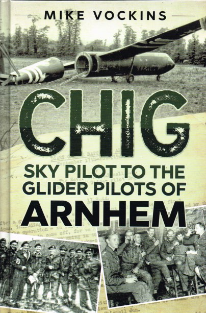 Image for CHIG : SKY PILOT TO THE GLIDER PILOTS OF ARNHEM
